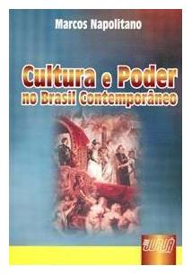 CULTURA E PODER NO BRASIL CONTEMPORANEO
