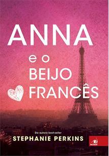 LIVRO ANNA E O BEIJO FRANCES - 2ªED.(2016)