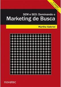 SEM E SEO: DOMINANDO O MARKETING DE BUSCA - 2ªED.(2012)