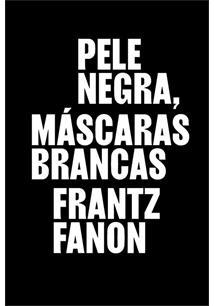PELE NEGRA, MASCARAS BRANCAS - 1ªED.(2020)