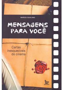 MENSAGENS PARA VOCE: CARTAS INESQUECIVEIS DO CINEMA
