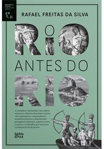 O RIO ANTES DO RIO - 3ªED.(2017)