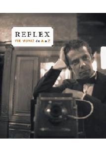REFLEX: VIK MUNIZ DE A A Z - 1ªED.(2007)