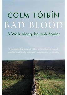 LIVRO BAD BLOOD : A WALK ALONG THE IRISH BORDER