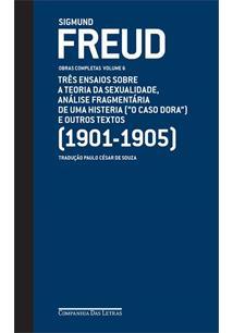 FREUD OBRAS COMPLETAS VOLUME 6: TRES ENSAIOS SOBRE A TEORIA DA SEXUALIDADE, ANA...