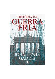 HISTORIA DA GUERRA FRIA - 1ªED.(2006)