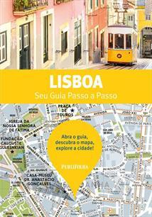 LISBOA: SEU GUIA PASSO A PASSO - 9ªED.(2019)