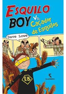 ESQUILO BOY VS. CAÇADOR DE ESQUILOS