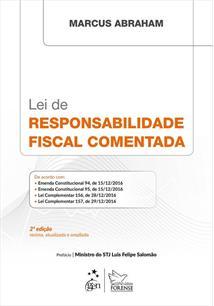 LEI DE RESPONSABILIDADE FISCAL COMENTADA - 2ªED.(2017)