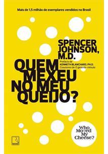 Livro: Quem Mexeu no Meu Queijo - Spencer Johnson ...
