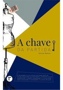 A CHAVE DA PARTIDA