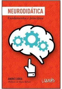 LIVRO NEURODIDATICA: FUNDAMENTOS E PRINCIPIOS