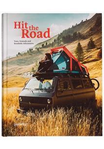 hit the road vans nomads and roadside adventures gestalten