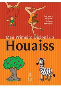MEU PRIMEIRO DICIONARIO HOUAISS - 2ªED.(2010)