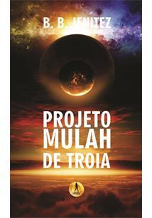 LIVRO PROJETO MULAH DE TROIA