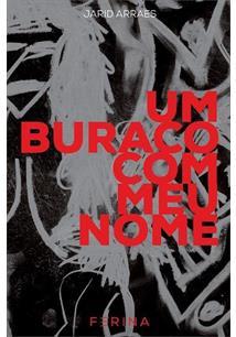 UM BURACO COM MEU NOME