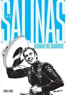 VISIONARIO DOS QUADRINHOS: JOSE LUIS SALINAS