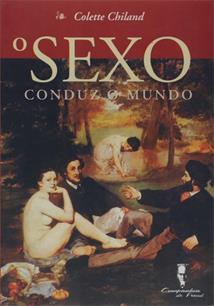 O SEXO CONDUZ O MUNDO