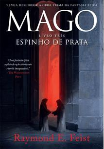 LIVRO MAGO - LIVRO TRES: ESPINHO DE PRATA