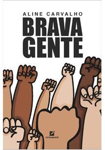 BRAVA GENTE