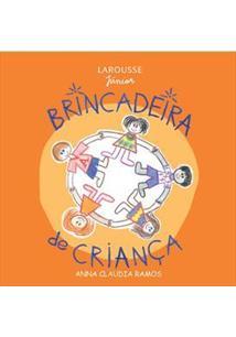 Brincadeira De Criança Anna Claudia Ramos Livro