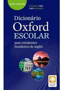 DICIONARIO OXFORD ESCOLAR PARA ESTUDANTES BRASILEIROS DE