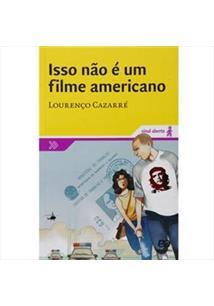 ISSO NAO E UM FILME AMERICANO - 2ªED.(2012)