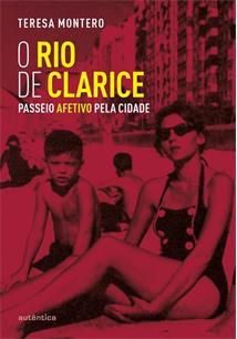 LIVRO O RIO DE CLARICE: PASSEIO AFETIVO PELA CIDADE