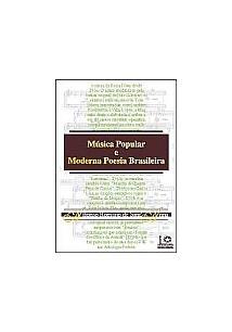 MUSICA POPULAR E MODERNA POESIA BRASILEIRA - 2ªED.(2004)