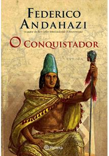 O CONQUISTADOR - 1ªED.(2007)