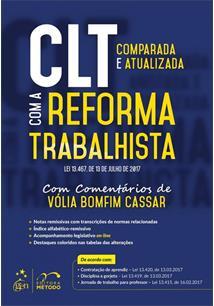 CLT COM A REFORMA TRABALHISTA LEI 13.467 DE 13 DE JULHO DE