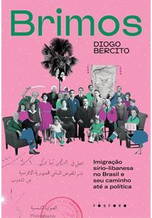 BRIMOS: A IMIGRAÇAO SIRIO-LIBANESA NO BRASIL E SEU CAMINHO ATE A POLITICA - 1ªE...