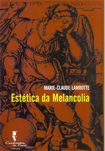 ESTETICA DA MELANCOLIA