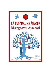 LA EM CIMA NA ARVORE - 1ªED.(2009)