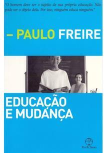 EDUCAÇAO E MUDANÇA - 36ªED.(2014)