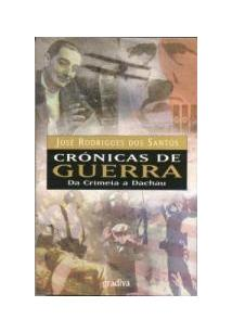 CRONICAS DE GUERRA DA CRIMEIA A DACHAU