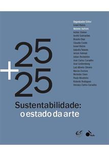 25+25: SUSTENTABILIDADE - O ESTADO DA ARTE - 1ªED.(2019)