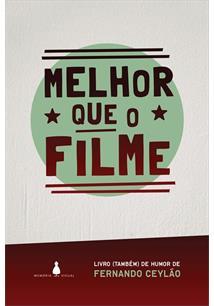 MELHOR QUE O FILME