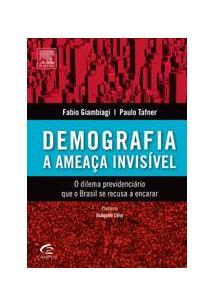DEMOGRAFIA: A AMEAÇA INVISIVEL - O DILEMA PREVIDENCIARIO QUE O BRASIL SE RECUSA...
