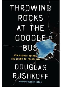 LIVRO THROWING ROCKS AT THE GOOGLE BUS: HOW GROWTH BECAME THE ENEMY OF PROSPERITY