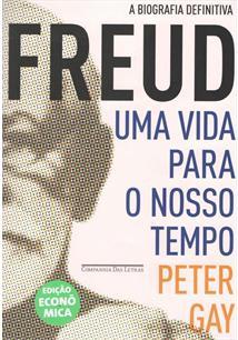 Freud uma vida para o nosso tempo ediao economica peter gay livro freud uma vida para o nosso tempo ediao economica fandeluxe Gallery