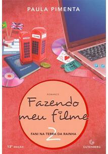 FAZENDO MEU FILME 2: FANI NA TERRA DA RAINHA - 13ªED.(2014)