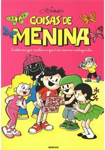 COISAS DE MENINA: HISTORIAS QUE REVELAM O QUE E SER MENINA MALUQUINHA - 2ªED.(2011)