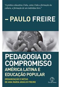 PEDAGOGIA DO COMPROMISSO: AMERICA LATINA E EDUCAÇAO POPULAR