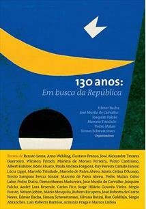 130 ANOS: EM BUSCA DA REPUBLICA