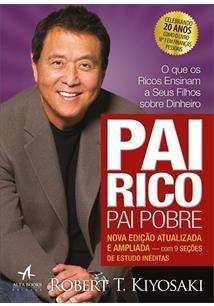 PAI RICO, PAI POBRE: O QUE OS RICOS ENSINAM A SEUS FILHOS SOBRE DINHEIRO (EDIÇA...