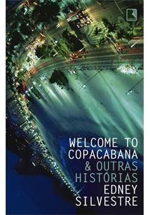WELCOME TO COPACABANA & OUTRAS HISTORIAS