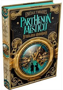 PARTHENON MISTICO - 1ªED.(2020) - Eneias Tavares - Livro