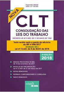 CLT: CONSOLIDAÇAO DAS LEIS DO TRABALHO - 3ªED.(2018)