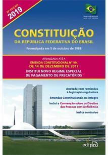 CONSTITUIÇAO DA REPUBLICA FEDERATIVA DO BRASIL 28ª EDIÇAO 2019 - 28ªED.(2019)